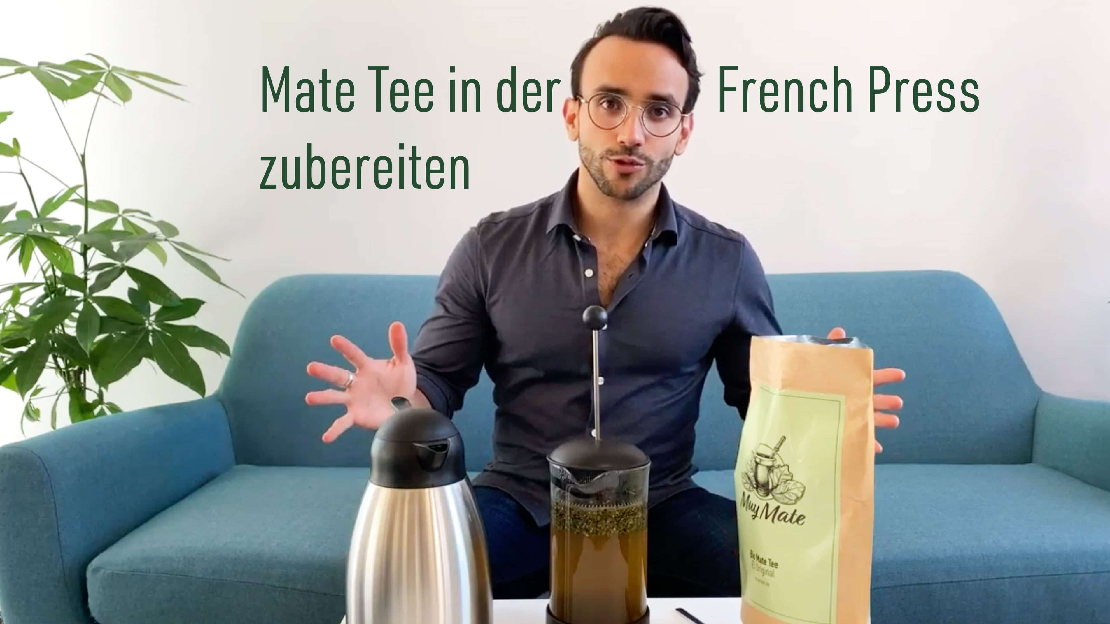 Mate Tee in der French Press